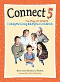 Connect 5: Finding the Caring Adults You May Not Realize Your Teen Needs