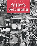 Inside Hitlers Germany Life Under the Third Reich