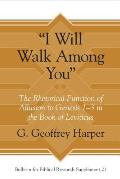 i Will Walk Among You: The Rhetorical Function of Allusion to Genesis 1-3 in the Book of Leviticus