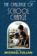 Challenge Of School Change A Collection