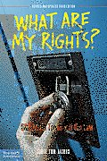 What Are My Rights Q&A about Teens & the Law Revised & Updated Third Edition