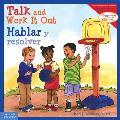Talk & Work It Out Hablar y resolver