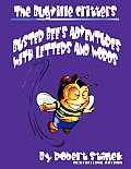 Buster Bee's Adventures With Letters and Words (The Bugville Critters: Learning Adventure Series)