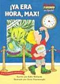 Ya Era Hora Max