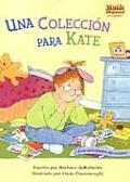 Una Coleccion Para Kate A Collection For