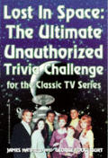 Lost In Space Ultimate Unauthorized Edition