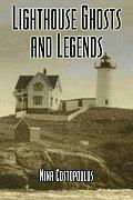 Lighthouse Ghosts & Legends