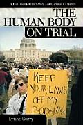 Human Body on Trial: A Handbook with Cases, Laws, and Documents