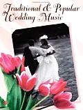 Traditional & Popular Wedding Music