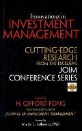 Innovations in investment management; cutting-edge research from the exclusive JOIM conference series