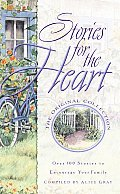 Stories for the Heart Over 100 Stories to Encourage Your Soul