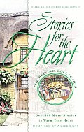 Stories for the Heart Over 100 More Stories to Warm Your Heart