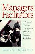 Managers As Facilitators A Practical Guide