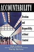 Accountability Freedom & Responsibility Without Control