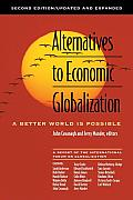 Alternatives to Economic Globalization A Better World Is Possible
