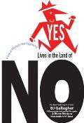 Yes Lives in the Land of NO A Tale of Triumph Over Negativity