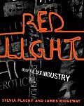 Red Light Inside The Sex Industry