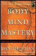 Body Mind Mastery Training for Sport & Life