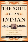 Soul of an Indian Soul of an Indian & Other Writings from Ohiyesa Charles Alexander Eastman & Other Writings from Ohiyesa Charles Alexande