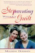 Stepparenting Without Guilt
