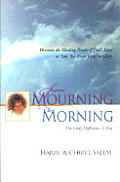 From Mourning To Morning Discovering T