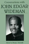 Conversations with John Edgar Wideman
