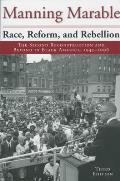 Race Reform & Rebellion The Second Reconstruction & Beyond in Black America 1945 2006