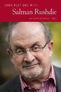 Conversations With Salman Rushdie