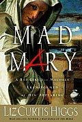 Mad Mary A Bad Girl From Magdala