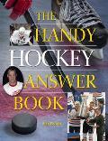 The Handy Hockey Answer Book