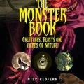 Monster Book Creatures Beasts & Fiends of Nature