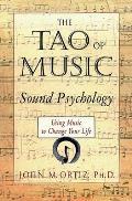 Tao of Music Sound Psychology