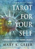 Tarot for Your Self A Workbook for the Inward Journey 35th Anniversary Edition