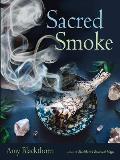 Sacred Smoke Clear Away Negative Energies & Purify Body Mind & Spirit