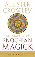 Practice of Enochian Magick