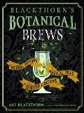 Blackthorns Botanical Brews Herbal Potions Magical Teas & Spirited Libations