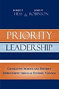 Priority Leadership: Generating School and District Improvement Through Systemic Change