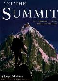 To The Summit 50 Mountains That Lure Ins