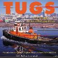 Tugs The Worlds Hardest Working Boats