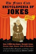 Friars Club Encyclopedia of Jokes Revised & Updated Over 2000 One Liners Straight Lines Stories Gags Roasts Ribs & Put Downs