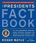 Presidents Fact Book Revised & Updated The Achievements Campaigns Events Triumphs Tragedies & Legacies of Every President from Geroge Washington to Barack Obama