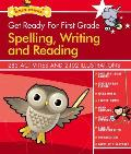 Get Ready for First Grade Spelling Writing & Reading