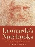 Leonardos Notebooks Writing & Art of the Great Master