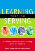 Learning Through Serving A Student Guidebook for Service Learning Across the Disciplines