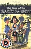 Case of the Sassy Parrot