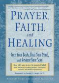 Prayer Faith & Healing Cure Your Body Heal Your Mind & Restore Your Soul