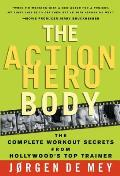 Action Hero Body The Complete Workout S