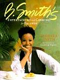 B. Smith's Entertaining and Cooking for Friends