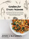 Grains for Every Season: Rethinking Our Way with Grains