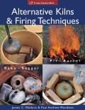 Alternative Kilns & Firing Techniques Raku Saggar Pit Barrel